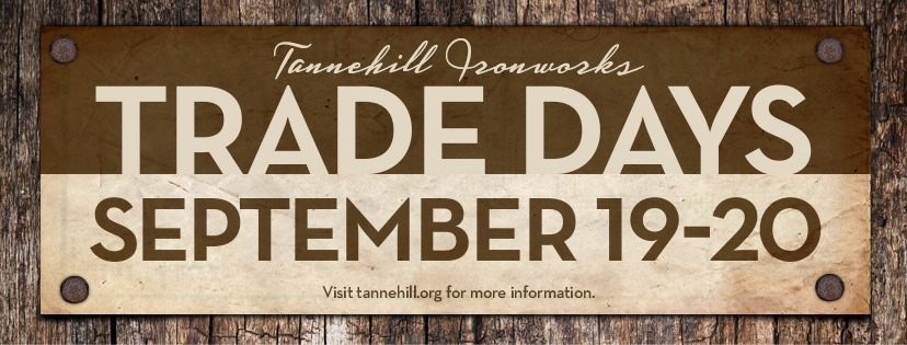 Tannehill Trade Days are back this weekend!